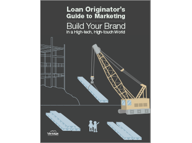 Loan Originator's Guide to Marketing