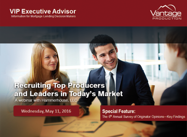 Recruiting Top Producers and Leaders in Today's Market